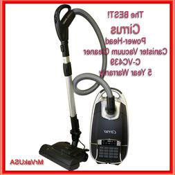 The BEST! Cirrus C-VC439 Canister Vacuum with Power Head 5 Y